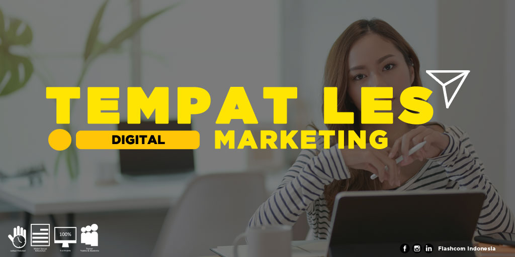 Tempat Les Digital Marketing