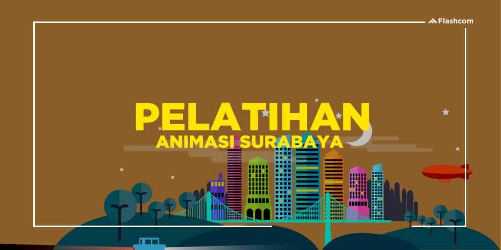 3 Software Membuat Animasi Terbaik dalam Pelatihan Animasi Surabaya