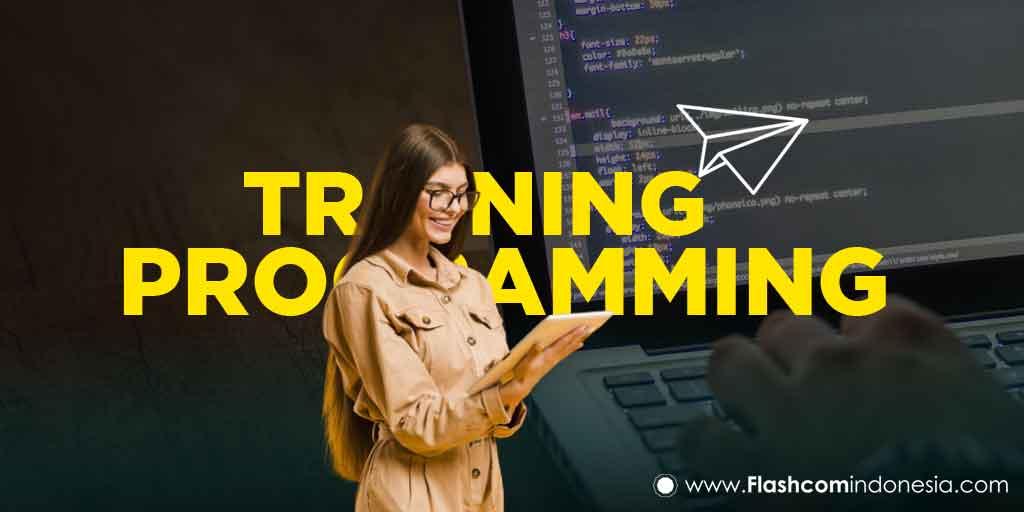 Training Programming dengan Belajar Langkah-Langkah Pemrograman dari Basic sampai Mahir