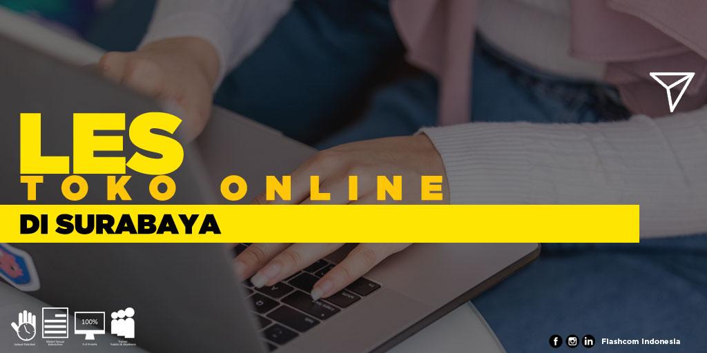 Tempat Les Toko Online di Surabaya