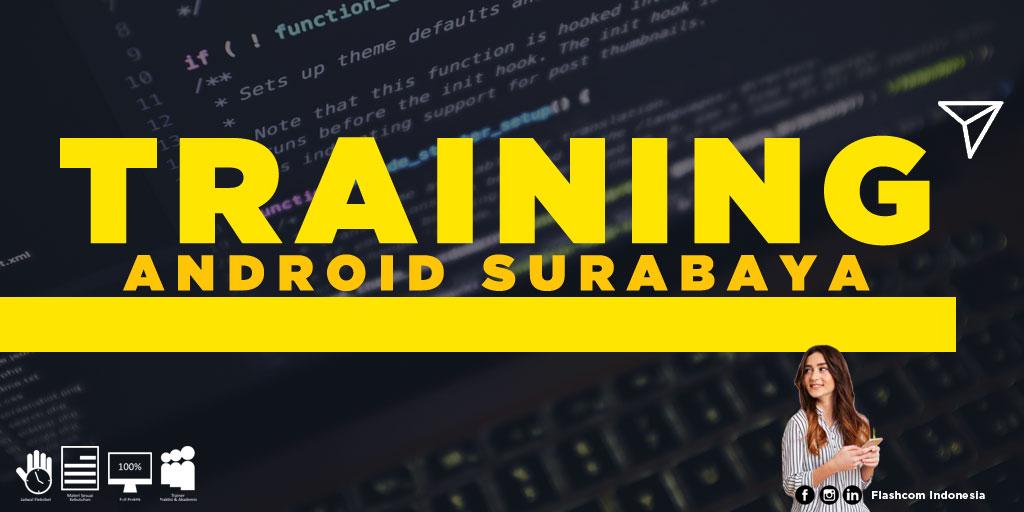 Tempat Training Android Surabaya