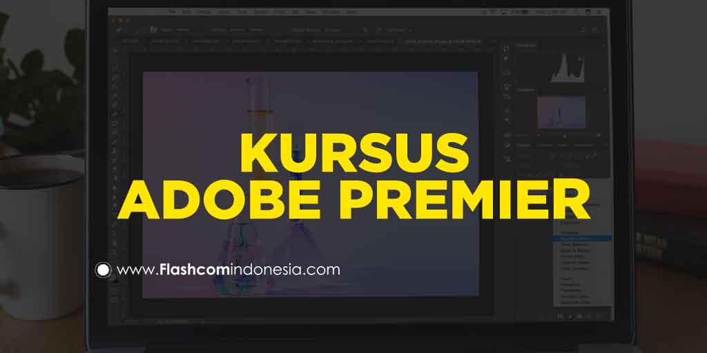Kursus Adobe Premiere Mempelajari Cara Berlatih Editing Video dengan Mudah