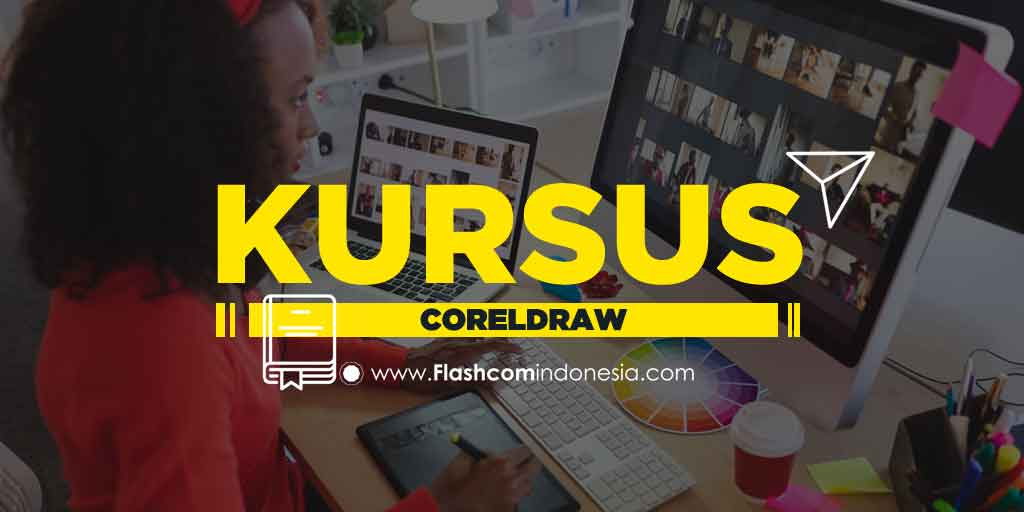 Kursus CorelDRAW dengan Mempelajari Proses Desain Publikasi yang Mudah Dipahami