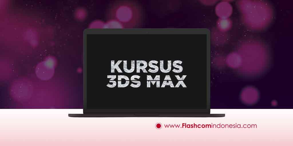 KURSUS 3DS MAX