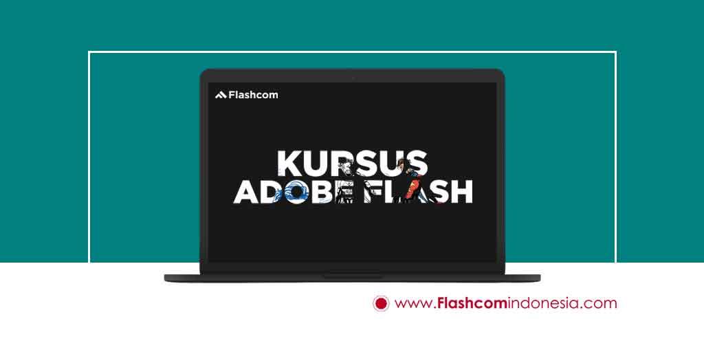 KURSUS ADOBE FLASH