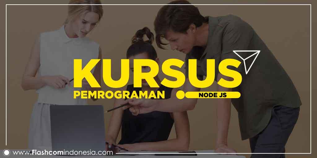 Membuat sebuah program dengan mengikuti Kursus Pemrograman Node JS beserta Keuntugannya