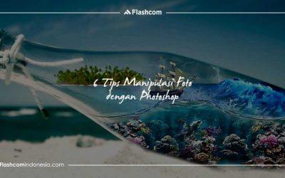 Mau Dapatkan Desain Foto Terbaik? Terapkan 6 Tips Manipulasi Foto dengan Photoshop