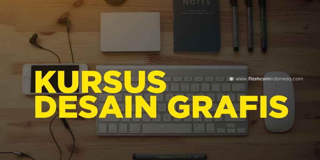 Kursus Desain Grafis bersama Flashcom Full Praktik 4 Software Terbaik Dikalangan Desainer