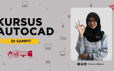 Kesulitan belajar Autocad? Ikuti kursus autocad di Sampit yang diselenggarakan Flashcom bersama senior interior designer