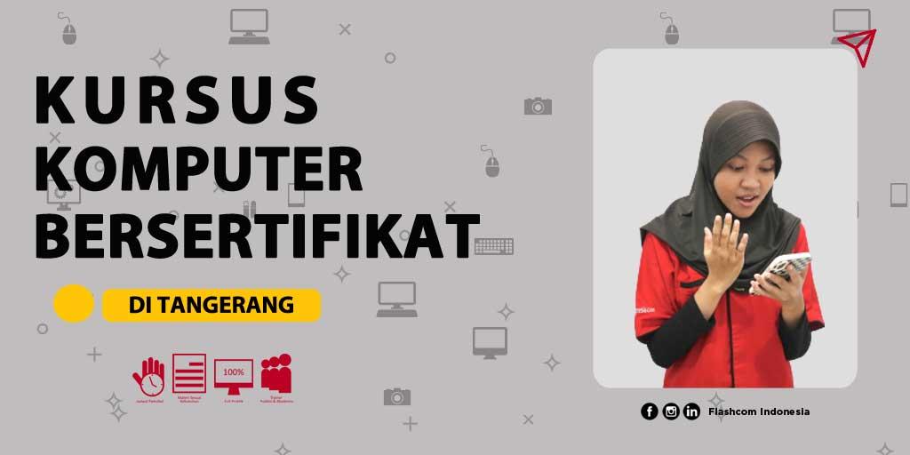 Kursus komputer bersertifikat di Tangerang