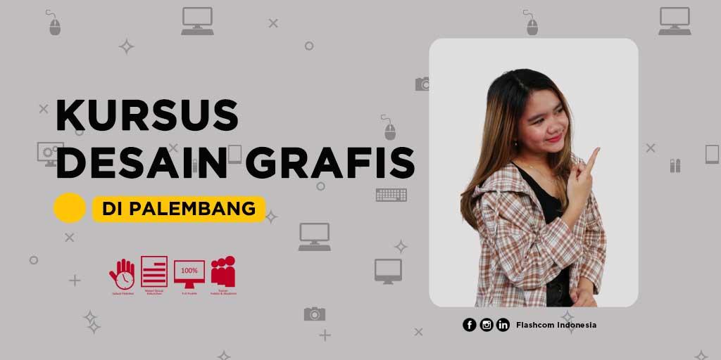 Kursus desain grafis di Palembang bersama Flashcom biaya terjangkau dan 100% Full Praktik